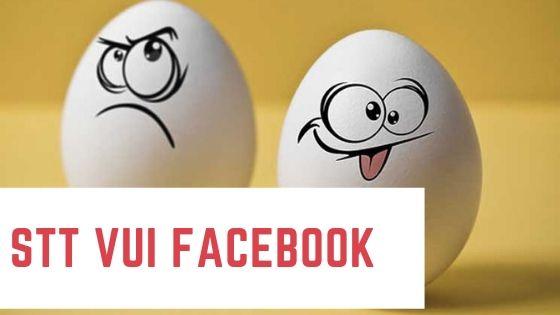 Cập nhật 999+ Stt vui facebook câu like, câu view nhất
