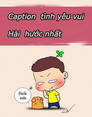 Caption tình yêu vui , hài hước