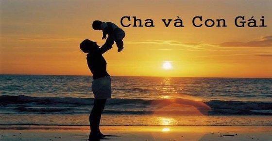 Những câu nói hay về cha và con gái lay động hàng triệu trái tim