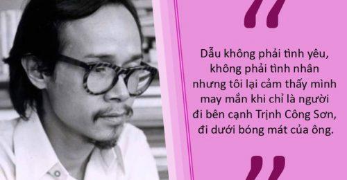 [BST] Những câu nói hay của Trịnh Công Sơn sống mãi theo thời gian